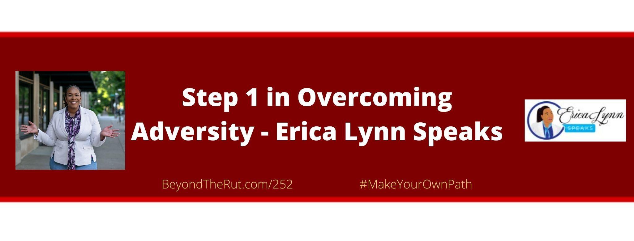 overcoming adversity erica lynn speaks