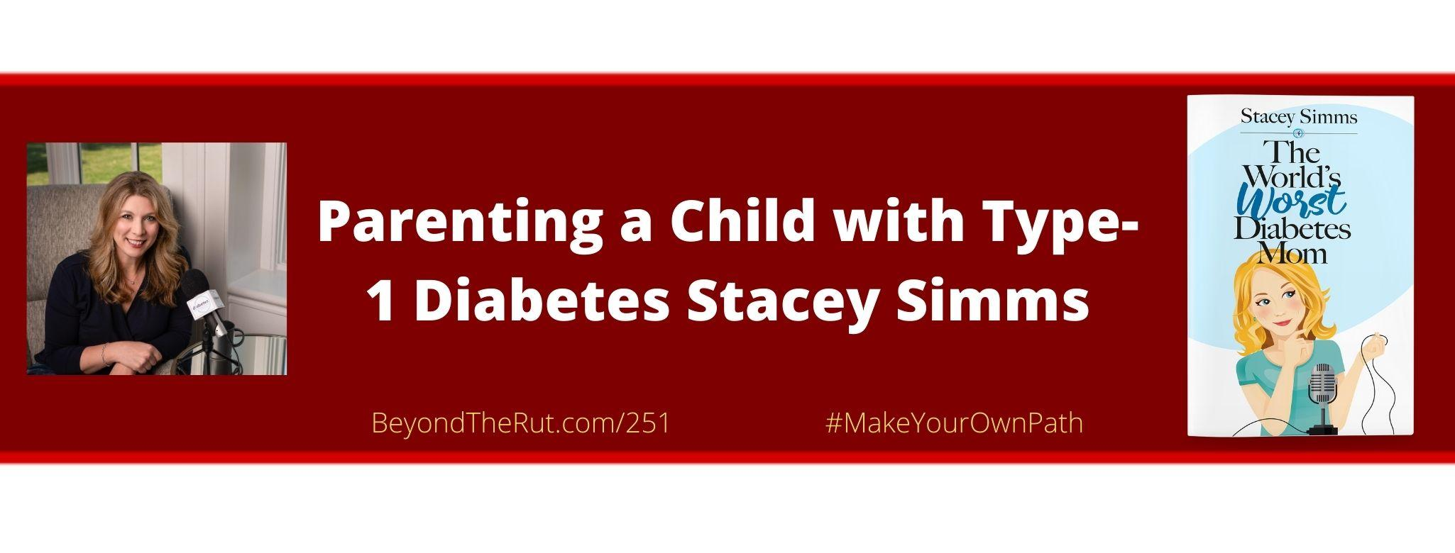 parenting a child with type-1 diabetes