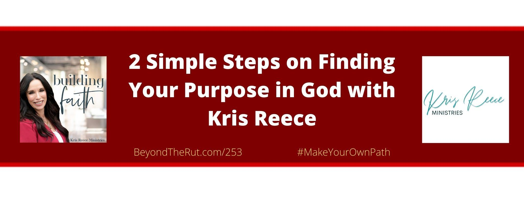 finding your purpose in God Beyond the Rut