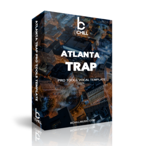 Atlanta Trap Recording Template | Pro Tools Recording Templates | Pro Tools Mixing Templates | Pro Tools Vocal Templates