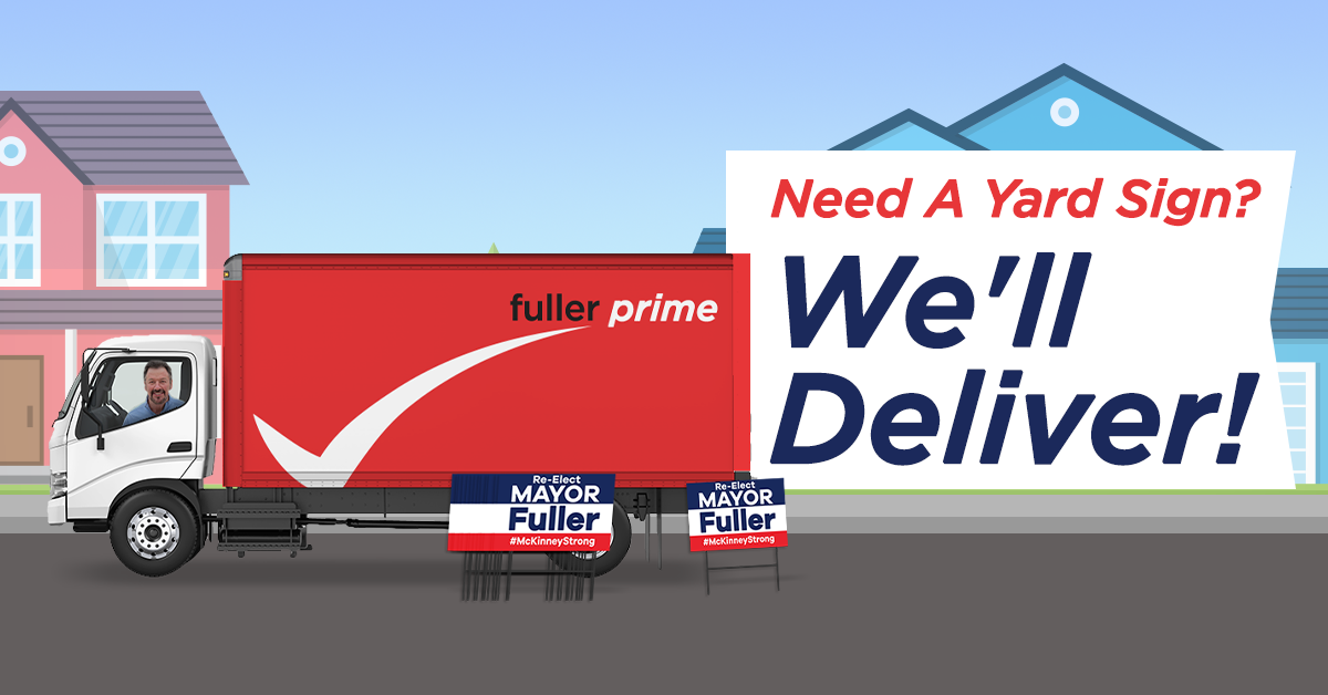 Need a yard sign? We'll deliver!