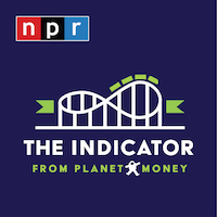 The Indicator from Planet Money Podcast