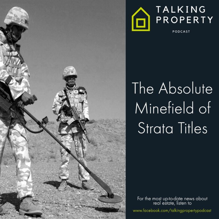 Talking Property the Strata Title Minefield