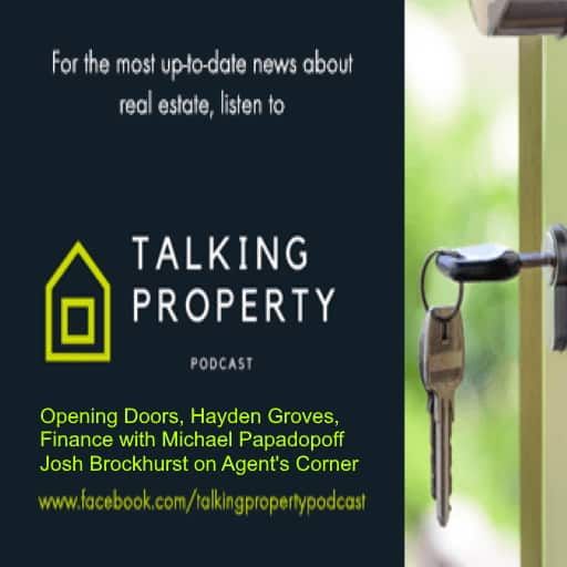 Talking Property explains Opening Doors, talks to Hayden Groves, Michael Papadopoff about finance and visits Huntingdale