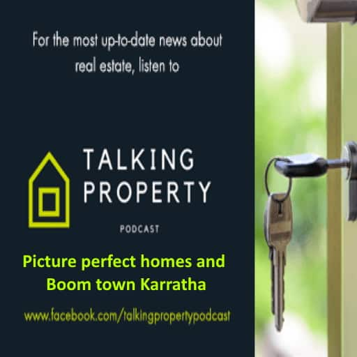 Picture perfect homes and Boomtown Karratha