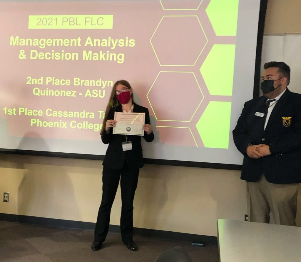 1st Place Management Analysis  & Decision Making Cassandra Tanner - Phoenix College