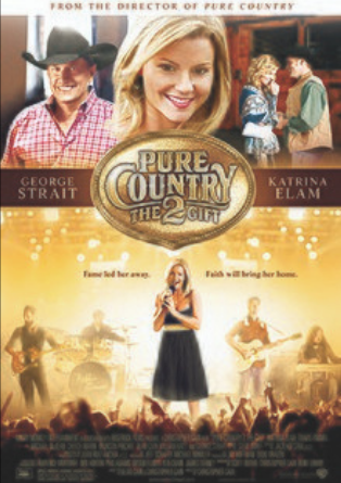Pure Country 2 Movie Poster: George Strait, Dean Cain, William Katt