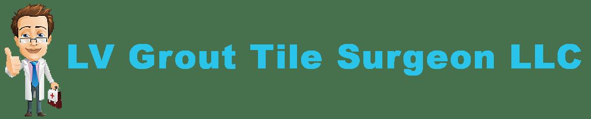 LV Grout Tile Surgeon LLC