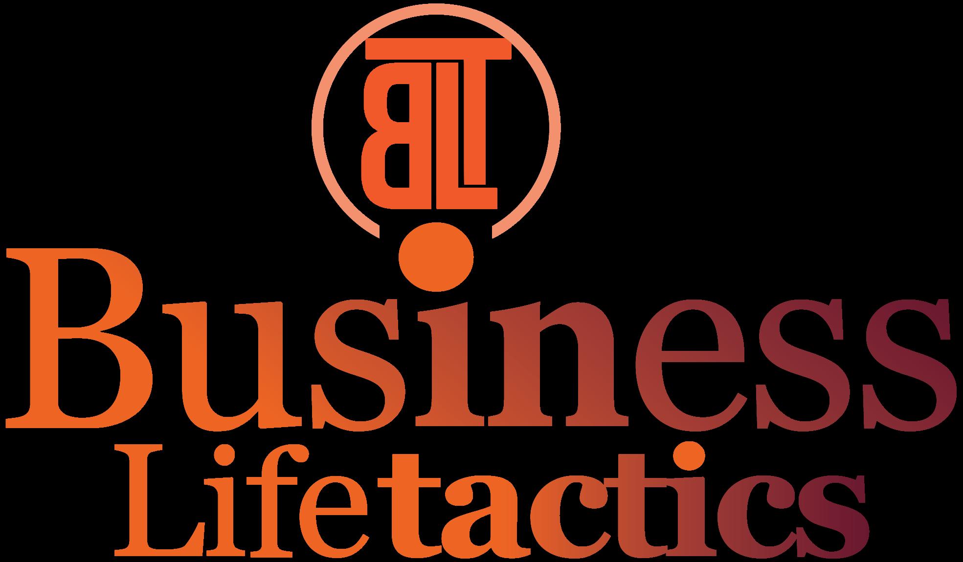 Business Life Tactics