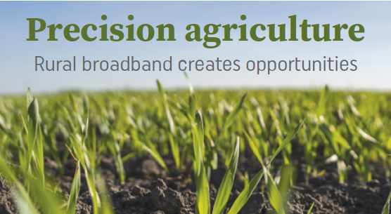 Precision Agriculture – Rural Broadband Creates Opportunities