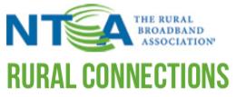 NTCA: The Rural Broadband Association - Rural Connections