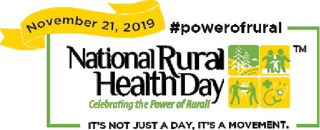November 21, 2019 - National Rural Health Day