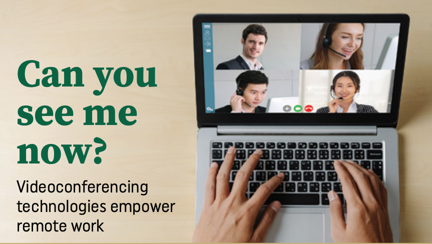 Can you see me now? Videoconferencing technologies empower remote work