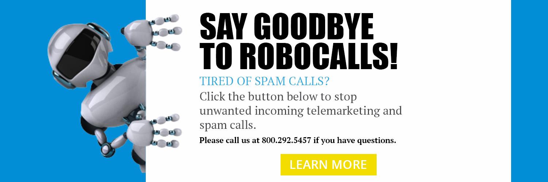 Say Goodbye to Robocalls