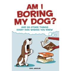 Humorous Dog Book by Edie Jarolim