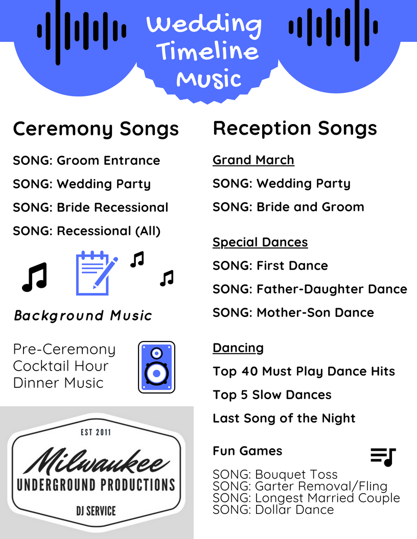 Wedding Timeline and Music Needed for your Wedding Ceremony and Wedding Reception provided by Milwaukee Underground Productions DJ Service in Milwaukee