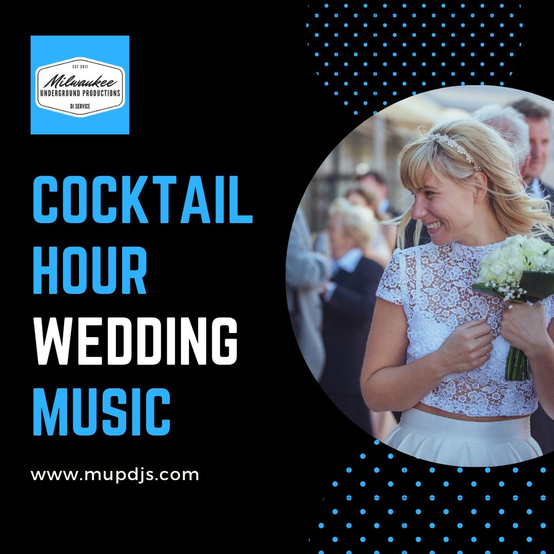 Cocktail Hour Wedding Music