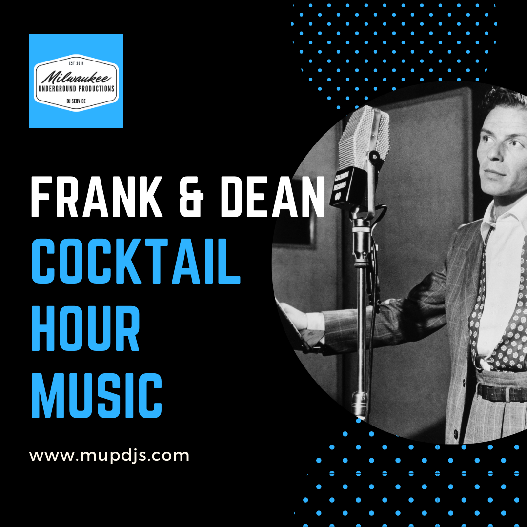 Frank and Dean Cocktail Hour Wedding Music