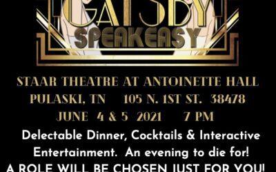 June 4 & 5, 2021, Gatsby Murder Mystery