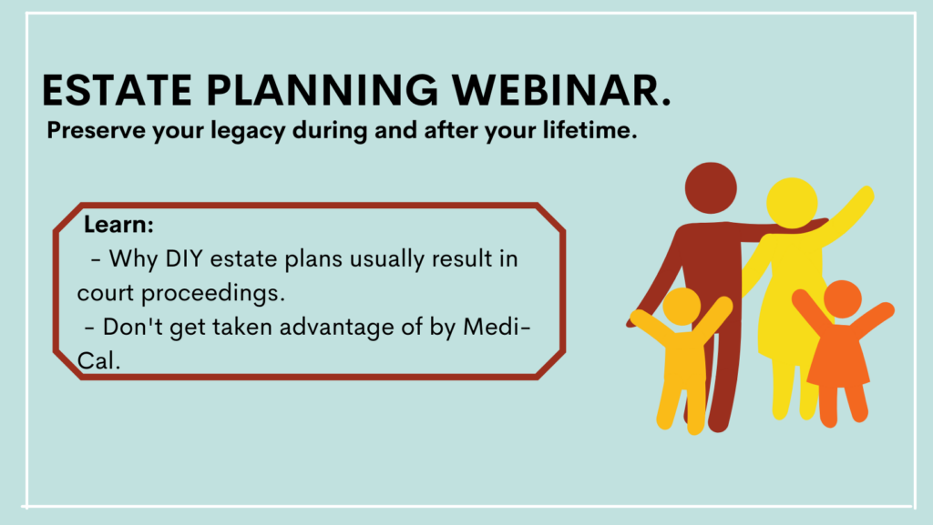 Estate Planning Webinar: Planning to Preserve your Wealth During and After your Lifetime!
