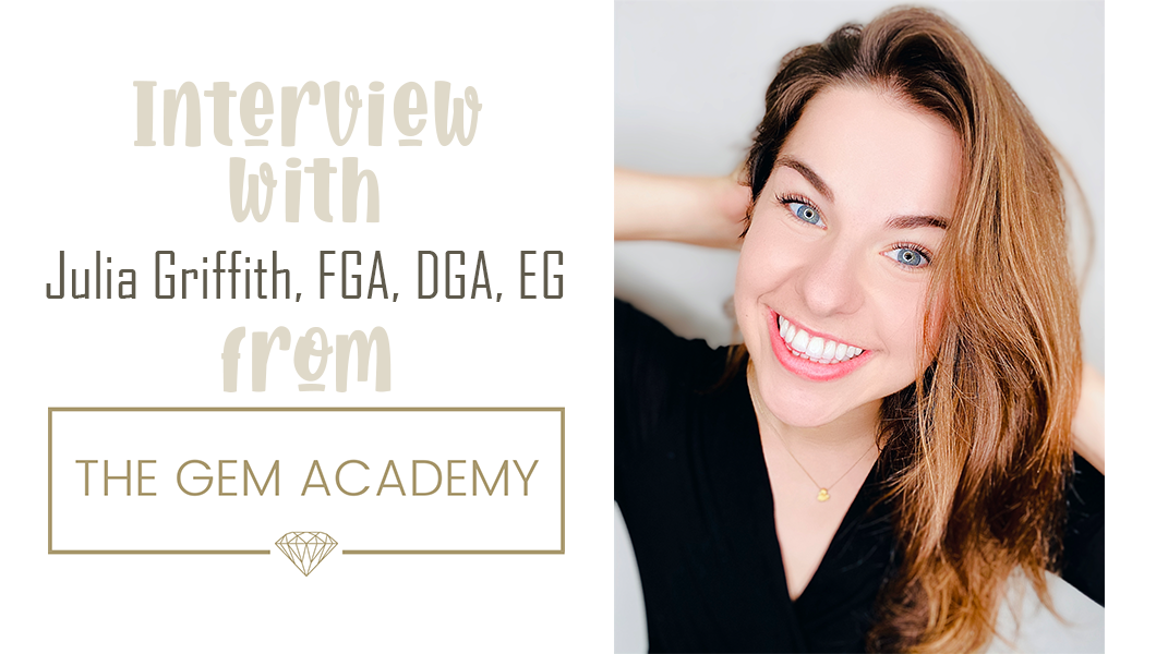 Interview with Julia Griffith of The Gem Academy