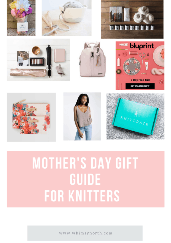 Mothers Day Gift Guide for Knitters