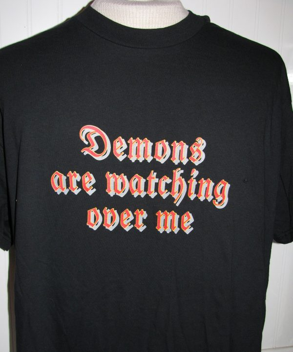 DEMONS ARE WATCHING OVER ME BLACK T-SHIRT XL