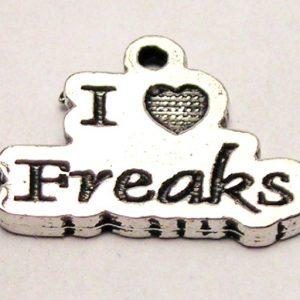 I LOVE FREAKS - CHARM