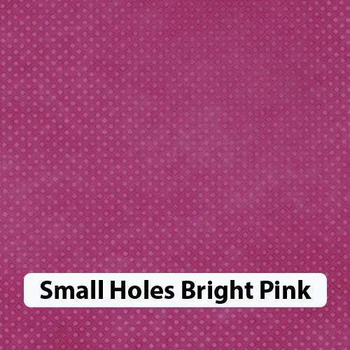 Small Holes Brt Pink