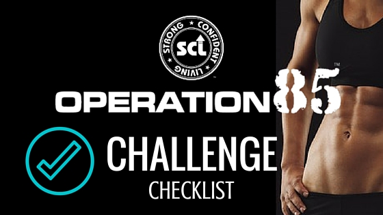 STOP! Here is Your Operation 85 Challenge Checklist