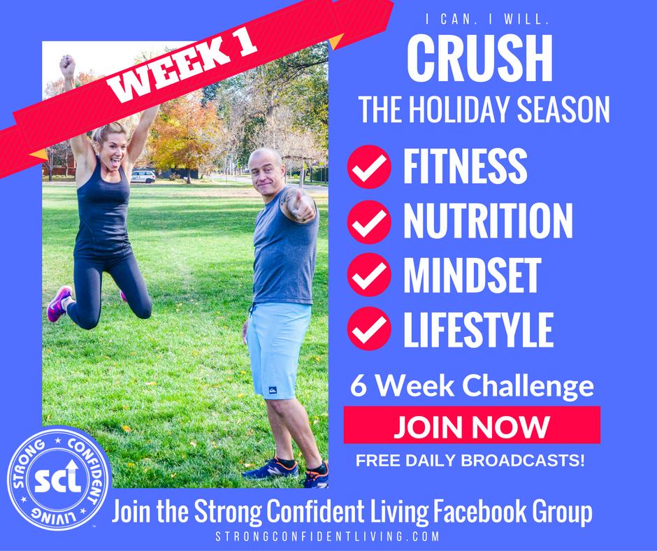 WEEK 1: LET'S GET HOLIDAY HEALTHY!