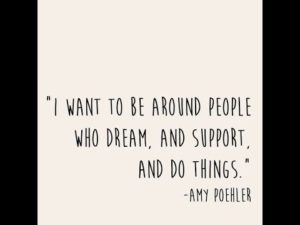 Amy Poehler Quote - business coach or mastermind