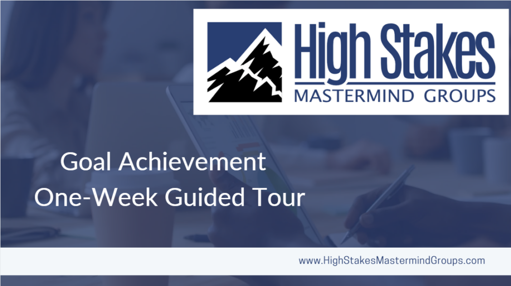 Goal Achievement Demystified - One Week Guided Tour
