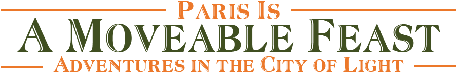 A Moveable Feast – Paris