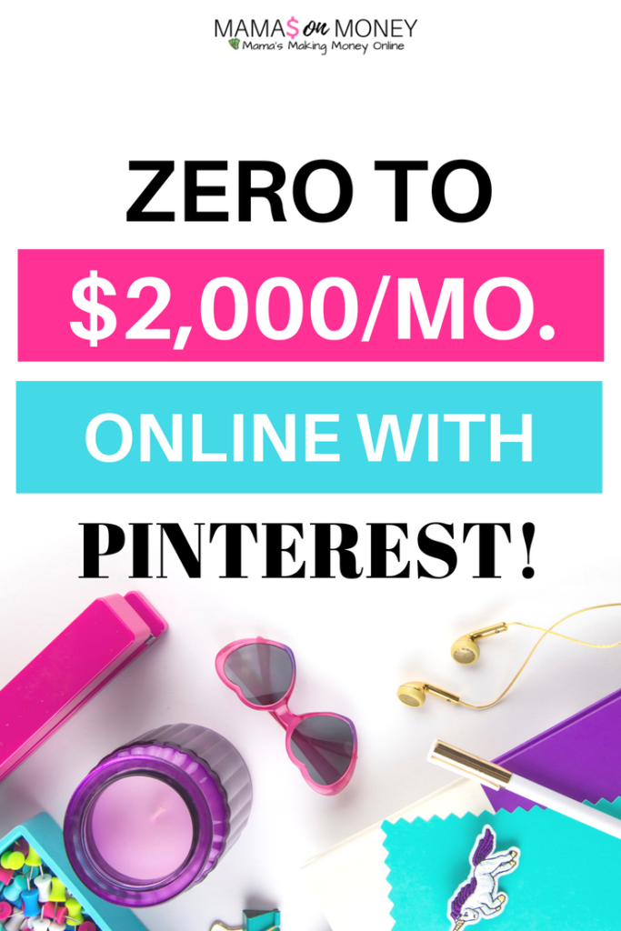 Zero to $2,000/Month With Pinterest