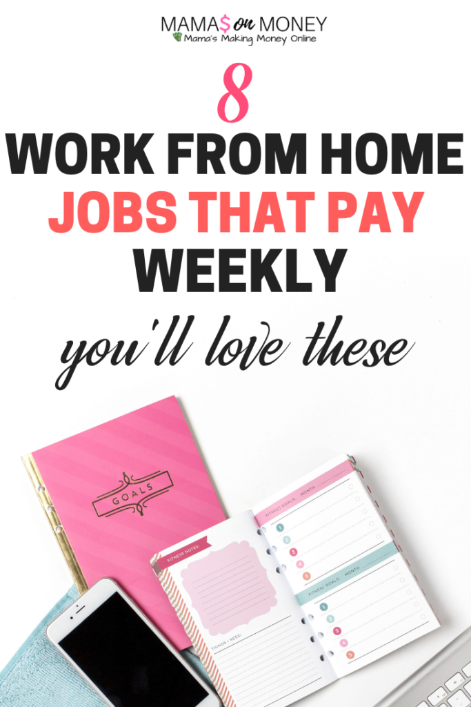 8 Work from Home Jobs That Pay Weekly