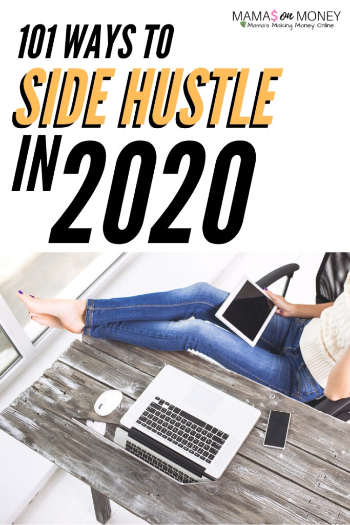 101 Ways to Side Hustle in 2020