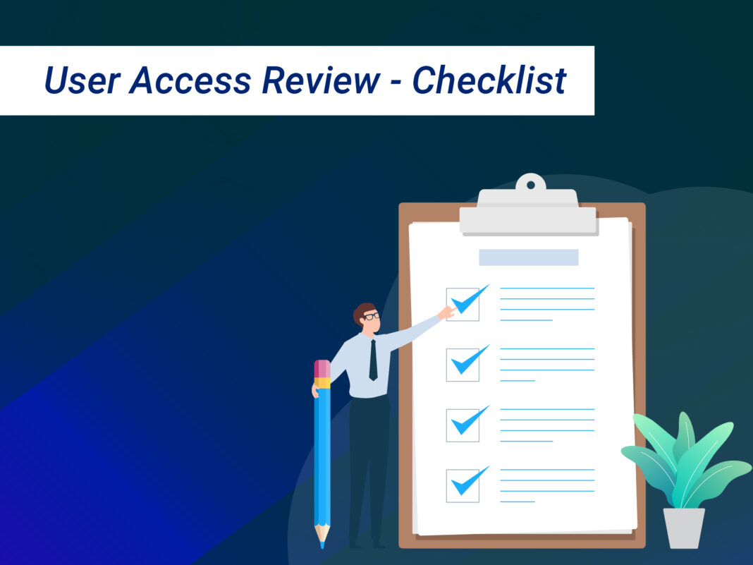 User Access Review- Checklist
