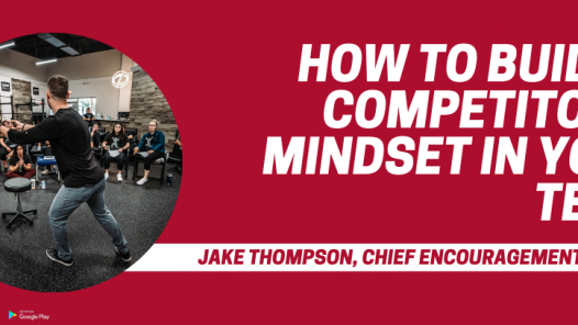 Build a Competitor Mindset in your team