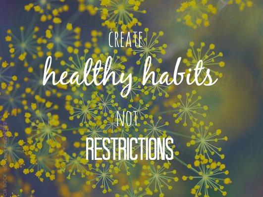 Creating Healthy Habits