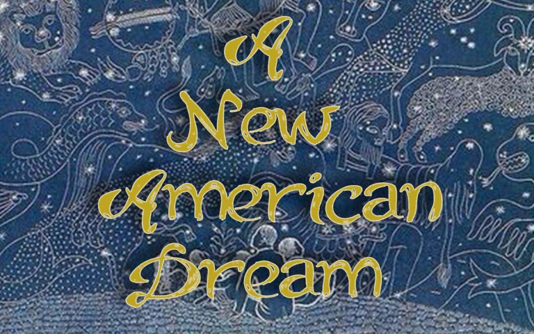 A New American Dream