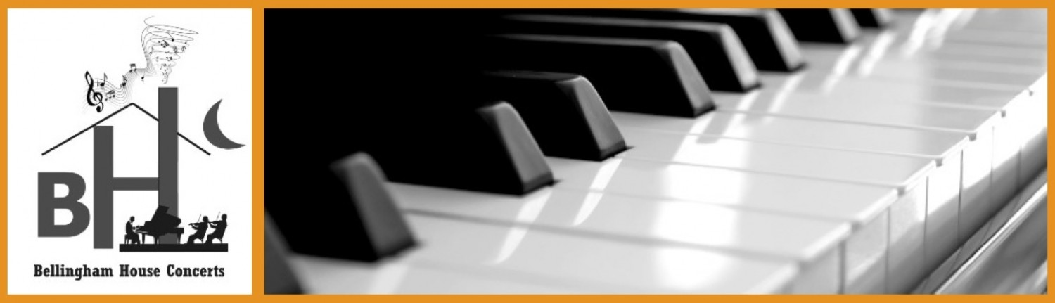 Great Pianos  •  Great Performers  •  Great Concerts:     All here in Whatcom County!