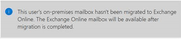 This user's on-premises mailbox hasn't been migrated to Exchange Online