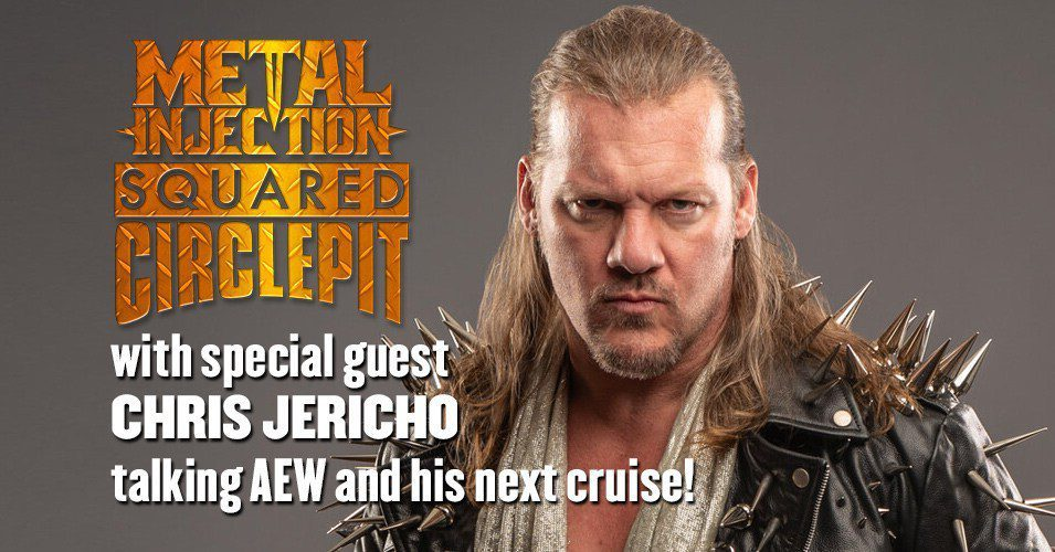 Squared Circle Pit #47 – Chris Jericho Talks AEW, Jericho Cruise 2 and Ric Flair's 60th Birthday Party