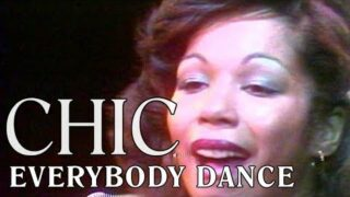 CHIC – Everybody Dance (Official Music Video)