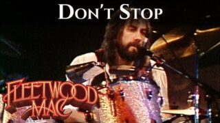 Fleetwood Mac – Don't Stop (Official Music Video)