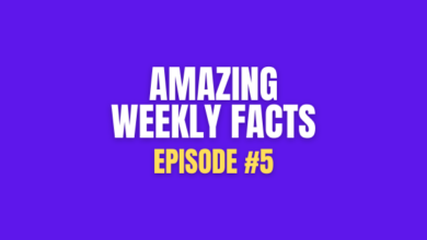 Photo of 80 Amazing Weekly Facts #5 that you need to know