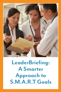 LeaderBriefing A Smarter Approach to SMART Goals
