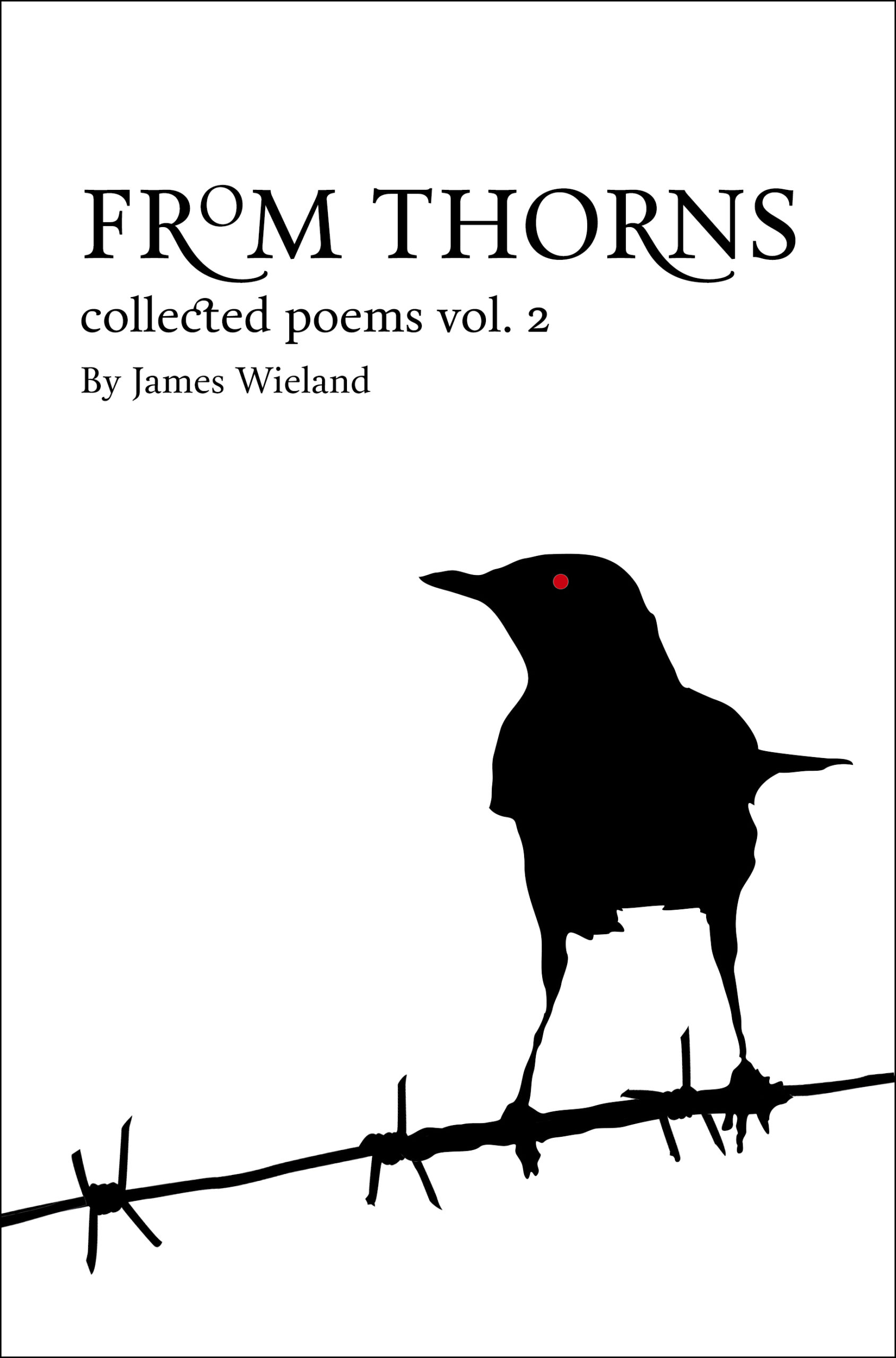 from thorns by james wieland book of poetry arizona maine