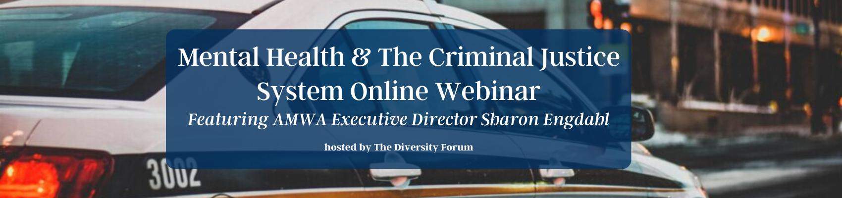 Mental Health & The Criminal Justice System Online Webinar